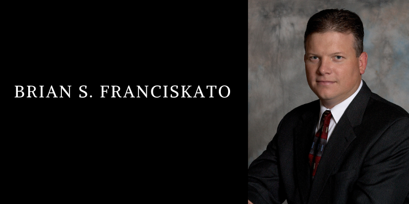 Brian S Franciskato Recognition Honors